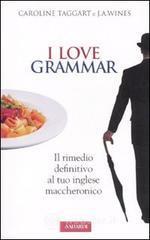 I love grammar - Taggart Caroline