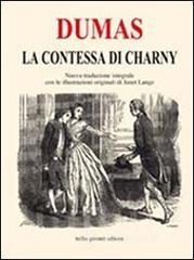 La contessa di Charny. Ediz. integrale - Dumas Alexandre
