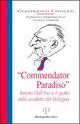 Commendator Paradiso. Renato Dall'Ara e il giallo dello scudetto del Bologna