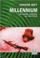 Millennium. Dalle TAZ alla rivoluzione
