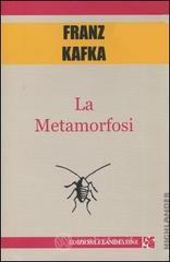 La metamorfosi - Kafka Franz
