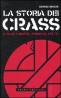 La storia dei Crass. Il punk è morto. Anarchia per te!