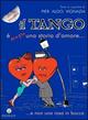 Il  tango è (sempre) una storia d'amore.. e non una rosa in bocca