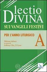 Lectio divina sui Vangeli festivi. Per l'Anno liturgico A. Meditando giorno e notte nella legge del Signore