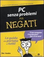 PC senza problemi per negati - Gookin Dan