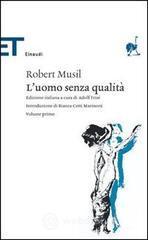 L' uomo senza qualità - Musil Robert