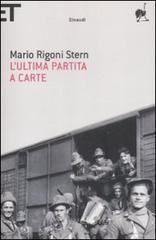 L' ultima partita a carte - Rigoni Stern Mario