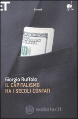 Il capitalismo ha i secoli contati - Ruffolo Giorgio