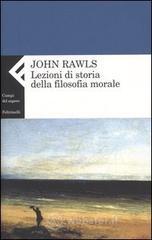 Lezioni di storia della filosofia morale - Rawls John
