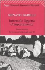 Informale, oggetto, comportamento - Barilli Renato
