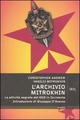L' Archivio Mitrokhin. Le attività segrete del KGB in Occidente