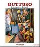 Guttuso. Passione e realtà. Catalogo della mostra (Parma, 11 settembre-8 dicembre 2010)