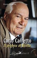 Carlo Carretto. Il profeta di Spello - Di Santo Gianni