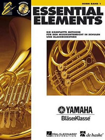 Essential Elements, für Horn, m. 2 Audio-CDs. Bd.1 - Tim Lautzenheiser