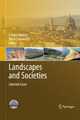 Landscapes and Societies - I. Peter Martini;  I. Peter Martini;  Ward Chesworth;  Ward Chesworth