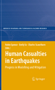 Human Casualties in Earthquakes - Robin Spence; Emily So; Charles Scawthorn