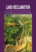 Land Reclamation - Extending Boundaries: Proceedings of the 7th International Conference, Runcorn, UK, 13-16 May 2003