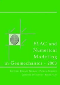 Flac and Numerical Modeling in Geomechanics 2003: Proceedings of the 3rd International FLAC Symposium, Sudbury, Canada, 22-24 October 2003 - P. Andrieux