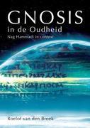 Broek, Roelof van den: Gnosis in de Oudheid