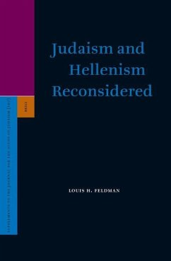 Judaism and Hellenism Reconsidered - Feldman, Louis