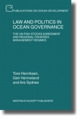 Law and Politics in Ocean Governance - Geir Honneland; Tore Henriksen; Are Sydnes