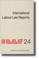 International Labour Law Reports - Alan Gladstone; Benjamin Aaron; Tore Sigeman; Jean-Maurice Verdier