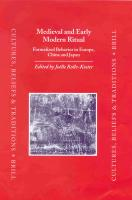 Medieval and Early Modern Ritual: Formalized Behavior in Europe, China and Japan