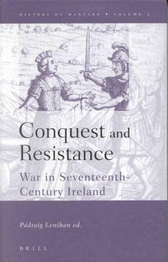 History of Warfare, Conquest and Resistance: War in Seventeenth-Century Ireland - Lenihan, Padraig Hannrachain, Taddhg Young, John