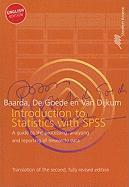 Introduction to Statistics with SPSS: A Guide to the Processing, Analysing and Reporting of (research) Data