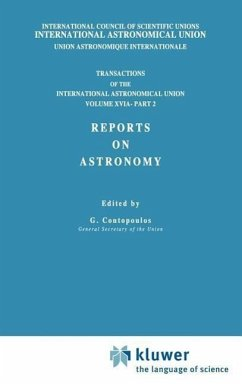 Transactions of the International Astronomical Union, Volume XVI: Reports on Astronomy, Part II - Muller, E.A. / Jappel, A. (Hgg.)