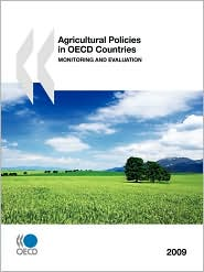 Agricultural Policies In Oecd Countries 2009 - Oecd Publishing