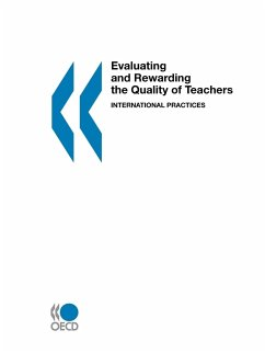 Evaluating and Rewarding the Quality of Teachers: International Practices - Organization for Economic Cooperation an Oecd Publishing, Publishing