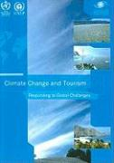 Climate Change and Tourism: Responding to Global Challenges