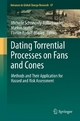 Dating Torrential Processes on Fans and Cones - Michelle Schneuwly-Bollschweiler;  Michelle Schneuwly-Bollschweiler;  Markus Stoffel;  Markus Stoffel;  Florian Rudolf-Miklau;  Florian Rudolf-Miklau