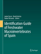 Identification Guide of Freshwater Macroinvertebrates of Spain - Javier Oscoz; David Galicia; Rafael Miranda