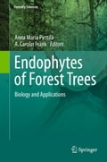 Endophytes of Forest Trees - Anna Maria Pirttilä, Carolin Frank