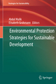 Environmental Protection Strategies for Sustainable Development - Abdul Malik;  Abdul Malik;  Elisabeth Grohmann;  Elisabeth Grohmann