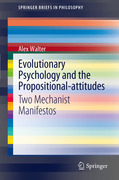 Walter, Alex: Evolutionary Psychology and the Propositional-attitudes