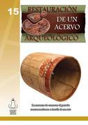 Fundación Cultural Armella Spitalier: Restauración de un Acervo Arqueológico