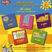 My House Spanish Lift-The-Flap Board Book