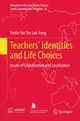 Teachers' Identities and Life Choices - Pattie Luk-Fong