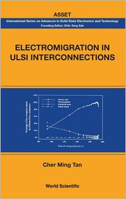 Electromigration in Ulsi Interconnections - Cher Ming Tan