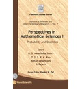 Perspectives in Mathematical Science: Probability and Statistics: Volume 1 - N. S. Narasimha Sastry