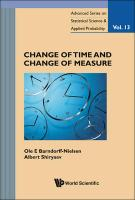 Change of Time and Change of Measure (Advanced Series on Statistical Science and Applied Probability) (Advanced Series on Statistical Science & Applied Probability)