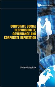 Corporate Social Responsibility, Governance and Corporate Reputation - Petter Gottschalk