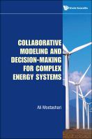 Collaborative Modeling and Decision-Making for Complex Energy Systems