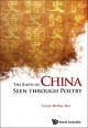 Birth Of China Seen Through Poetry, The - Hong-Mo Chan