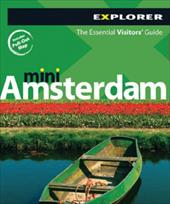 Amsterdam Mini: The Essential Visitors' Guide - Explorer Publishing