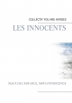 les innocents - Willy Pierre;  Association LES PARENTS Collectif YOU ARE HEROES;  Pierre Djouby;  Marine Boyer;  Auteur Anonyme