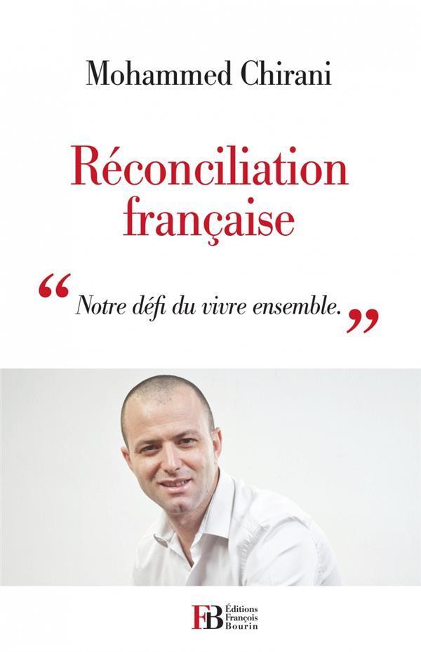 Réconciliation française ; ´notre défi du vivre ensemble´ - Chirani, Mohammed